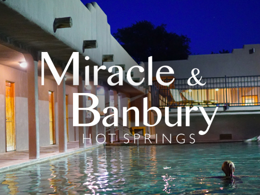 Miracle & Banbury Hot Springs