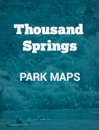 Thousand-Springs-Park-Maps