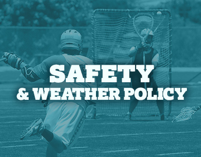 Safety & Weather Policy